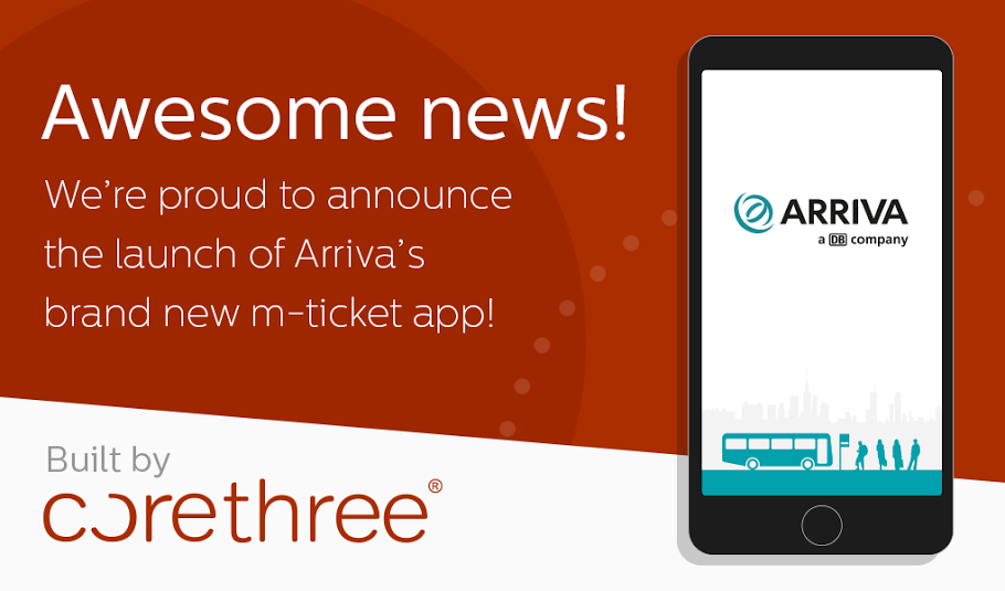 Arriva chooses mobile technology experts Corethree to roll out major mobile ticketing app